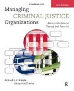 Managing Criminal Justice Organizations