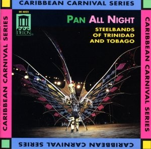 Pan All Night/Steel Bands