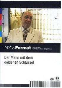 Der Mann mit dem goldenen Schlüssel - NZZ Format