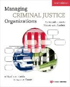 Managing Criminal Justice Organizations