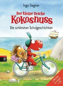 Der kleine Drache Kokosnuss - Die schönsten Schulgeschichten