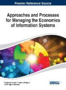 Approaches and Processes for Managing the Economics of Informati