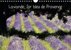 Lepage, J: Lavande, L'or Bleu De Provence