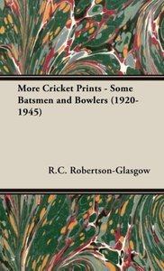 More Cricket Prints - Some Batsmen and Bowlers (1920-1945)