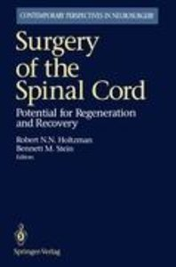 Surgery of the Spinal Cord