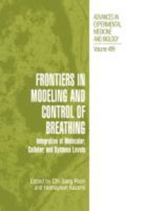 Frontiers in Modeling and Control of Breathing