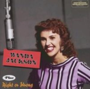 Jackson, W: Wanda Jackson/Right Or Wrong
