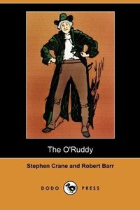 The O'Ruddy (Dodo Press)