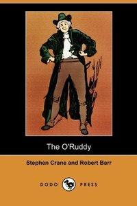 The O'Ruddy (Dodo Press)