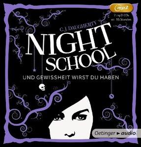 Night School 05. Und Gewissheit wirst du haben (2 MP3-CD)