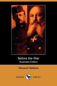 Before the War (Illustrated Edition) (Dodo Press)