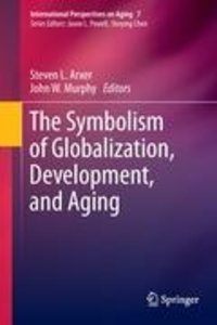 The Symbolism of Globalization, Development, and Aging