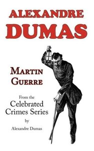 Martin Guerre (From Celebrated Crimes)