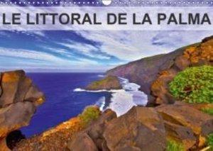 LE LITTORAL DE LA PALMA (Calendrier mural 2015 DIN A3 horizontal