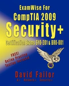 ExamWise For CompTIA 2009 Security+ Certification Exams SY0-201