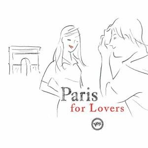 Paris For Lovers
