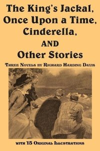 The King's Jackal, Once Upon a Time, Cinderella, and Other Stori