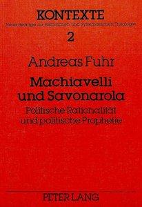 Machiavelli und Savonarola