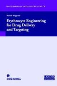 Erythrocyte Engineering for Drug Delivery and Targeting