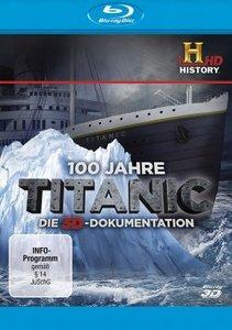 100 Jahre Titanic-Die 3D-Dolumentation