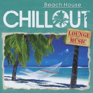 CHILLOUT - Beach House
