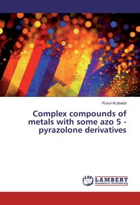 Complex compounds of metals with some azo 5 - pyrazolone derivat
