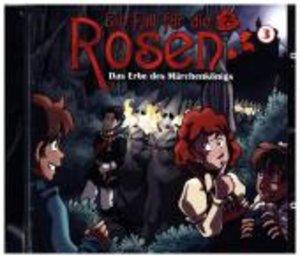 Ein Fall Für Die Rosen 03-Das Erbe Des Märchenköni