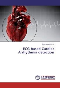 ECG based Cardiac Arrhythmia detection