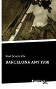 BARCELONA ANY 1938
