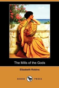 The Mills of the Gods (Dodo Press)