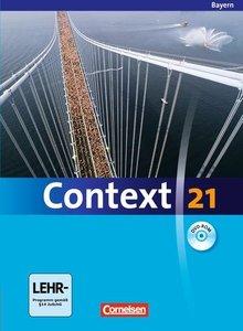 Context 21 Schülerbuch. Bayern