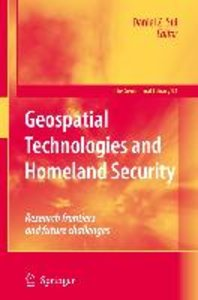 Geospatial Technologies and Homeland Security