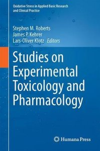 Studies on Experimental Toxicology and Pharmacology