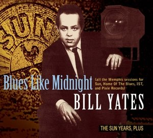Blues Like Midnight-The Sun Years,Plus