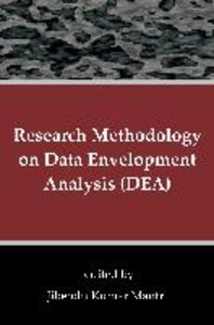 Research Methodology on Data Envelopment Analysis (DEA)