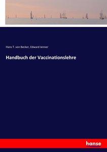 Handbuch der Vaccinationslehre