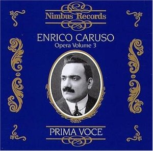 Caruso In Opera Vol.3