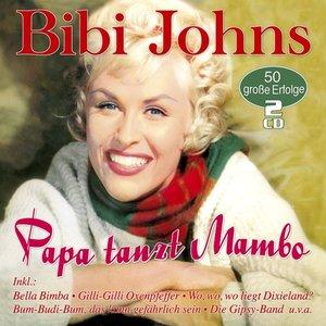 Papa Tanzt Mambo-50 Große Erfolge