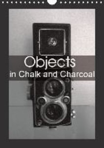 Objects in Chalk and Charcoal (Wall Calendar 2015 DIN A4 Portrai