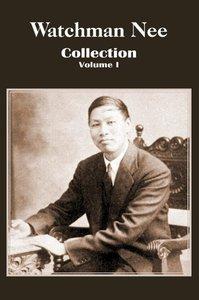 Watchman Nee Collection - Volume I