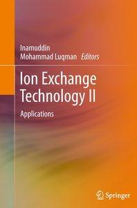 Ion Exchange Technology II