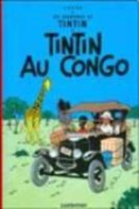 Les Aventures de Tintin. Tintin au Congo