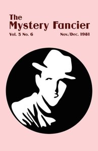 The Mystery Fancier (Vol. 5 No. 6) November/December 1981