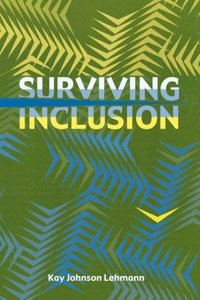 Surviving Inclusion