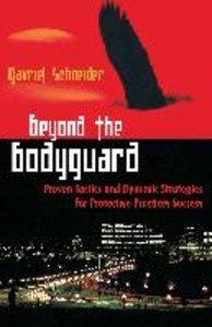 Beyond the Bodyguard