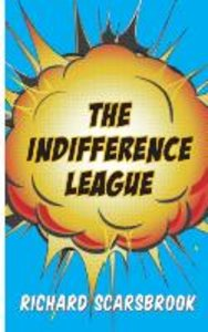 The Indifference League
