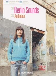 Audiotour Berlin-Berlin Sounds