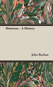 Montrose - A History