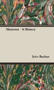 Montrose - A History