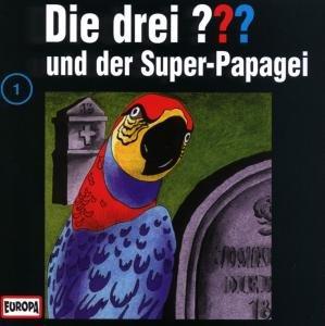 Die drei ??? 001 und der Super-Papagei (drei Fragezeichen). CD